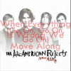 All American Rejects – Move Along