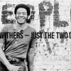 Bill Withers – Just the Two of Us