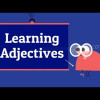 """Learning Adjectives Question Words Positive Negative"""
