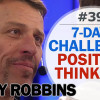 Positive Thinking 7-day challenge with Tony Robbins | Psychology of Happiness