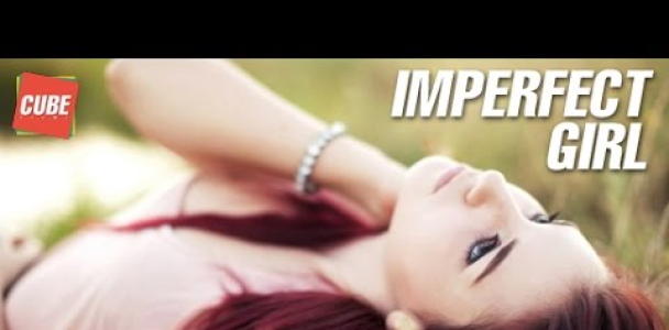 Imperfect Girl | Motivational Thoughts | Inspirational Quotes