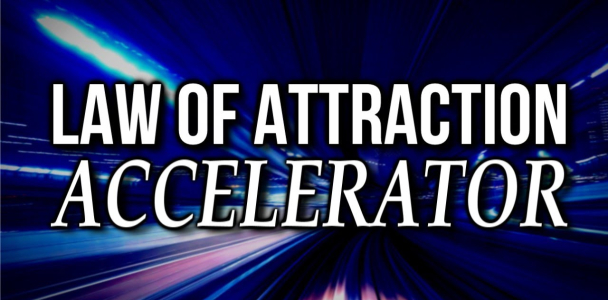 The Law of Attraction ACCELERATOR Course is Just DAYS From Going LIVE!