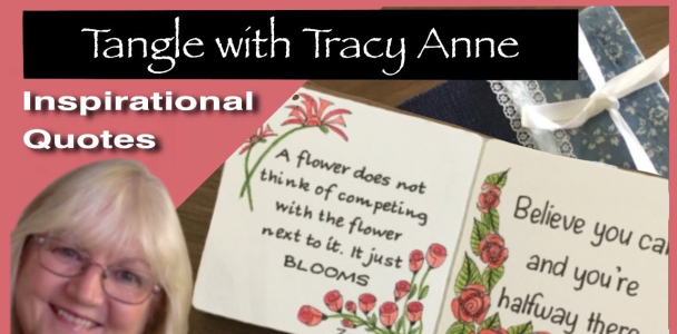 Tangle with Tracy Anne – INSPIRATIONAL QUOTES