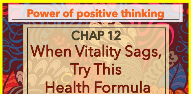 The Power of Positive Thinking by Norman Vincent Peale   Chptr 12   By Story Express-English