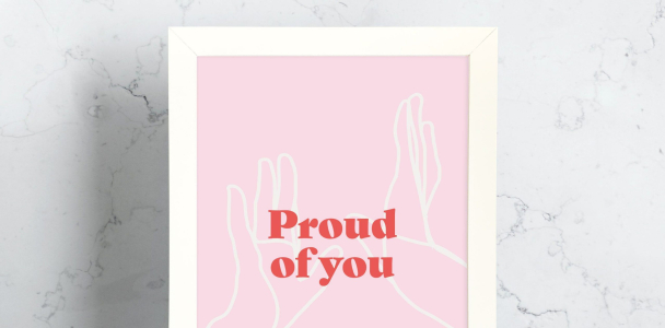 Proud of You A3, A4 High Five Print – Affirmation and Self-Love Collection – White Framed (A3)