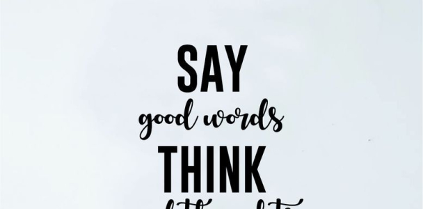 Say Good Words Think Good Thoughts Quote Decal Sticker Wall Vinyl Art Home Decor Inspirational Yoga Beautiful