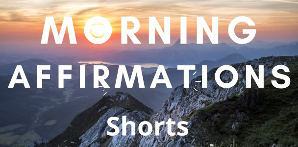 Morning Affirmations | Shorts | Energy Boost | Start off Fresh | Boost Positive Thinking